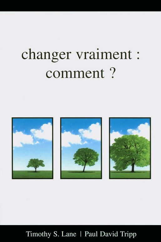 Changer vraiment comment