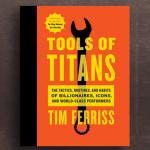 Inspiré par le livre Tools of Titans (Tim Ferriss) 1/3