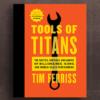 Inspiré par le livre Tools of Titans (Tim Ferriss) 2/3